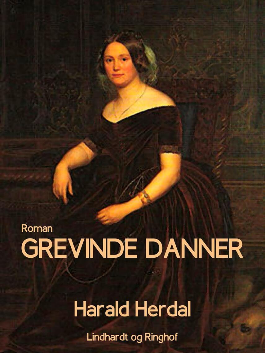 Harald Herdal: Grevinde Danner : roman