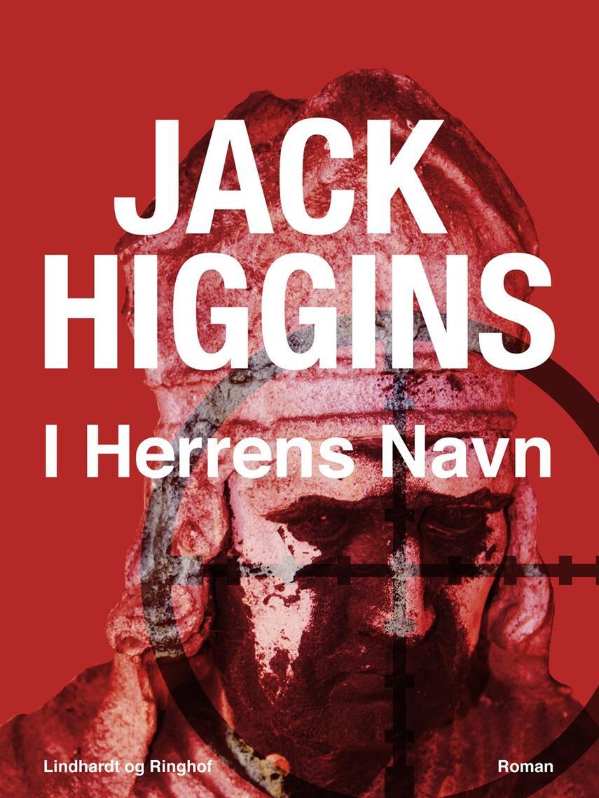 Jack Higgins: I Herrens navn : roman