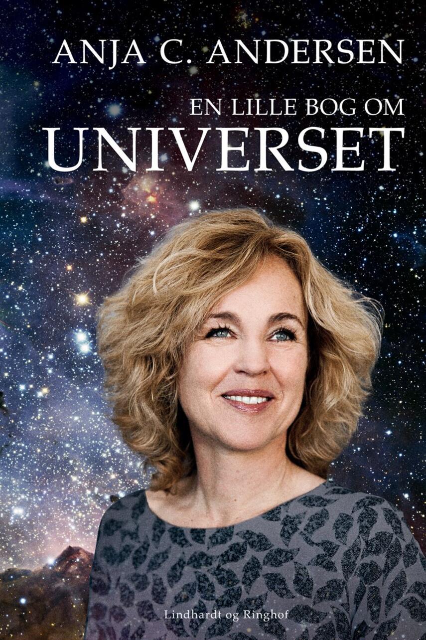 Anja C. Andersen: En lille bog om universet : fra meteoritter til tyngdebølger