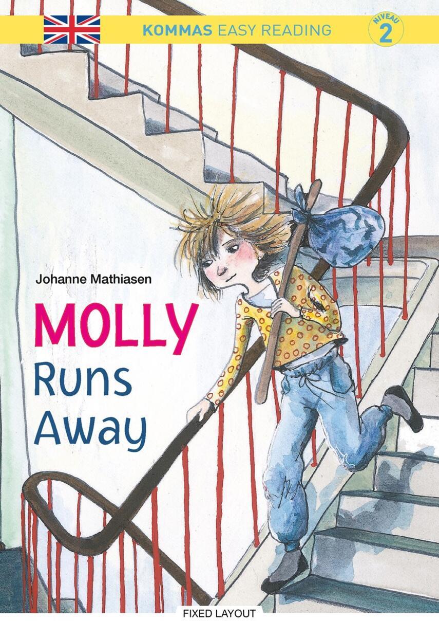 Johanne Mathiasen: Molly runs away