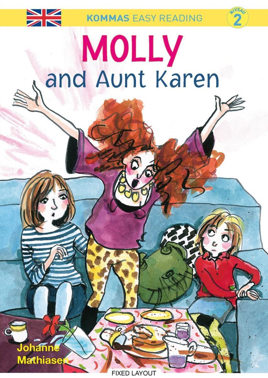 Johanne Mathiasen: Molly and aunt Karen