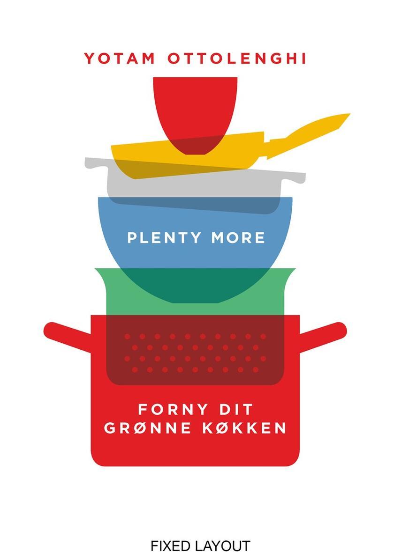 Yotam Ottolenghi: Plenty more : forny dit grønne køkken