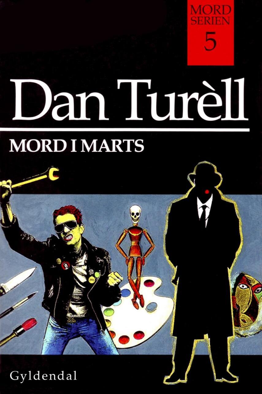 Dan Turèll: Mord i marts (mp3)
