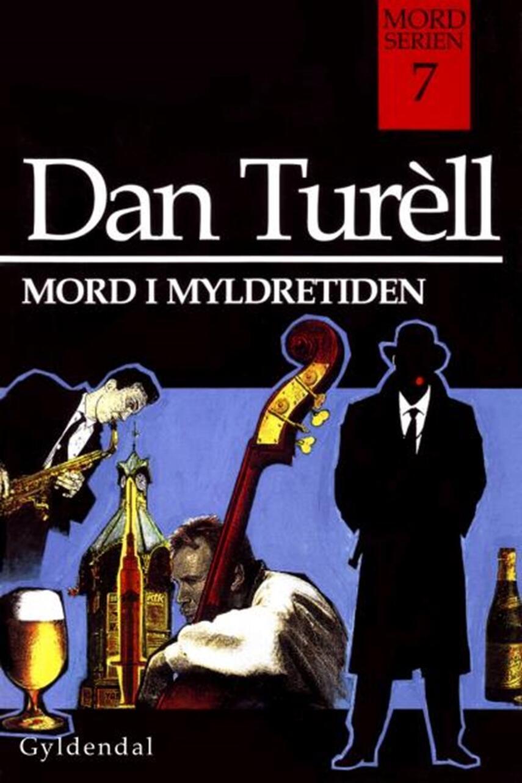 Dan Turèll: Mord i myldretiden