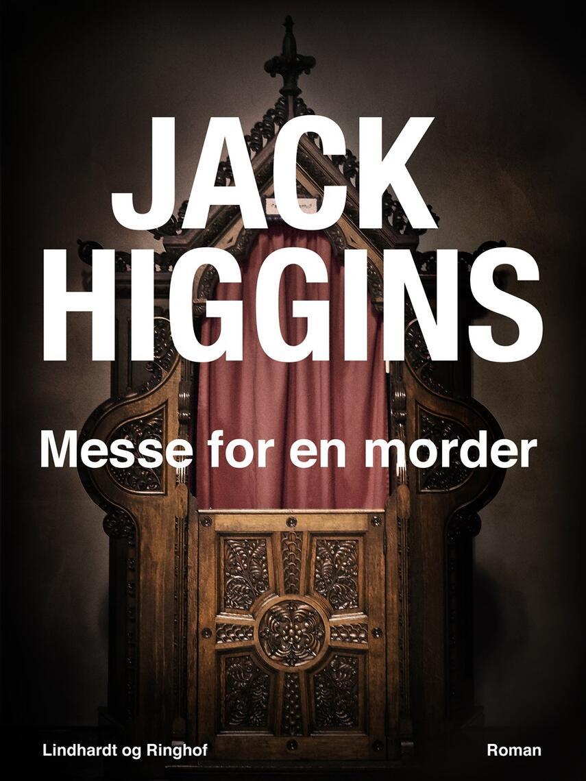Jack Higgins: Messe for en morder : roman