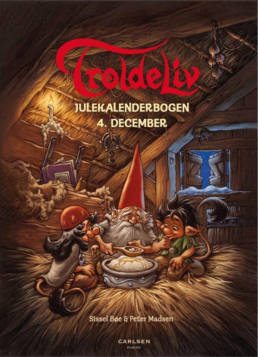 Sissel Bøe: Troldeliv : julekalenderbogen. 5, 4. december