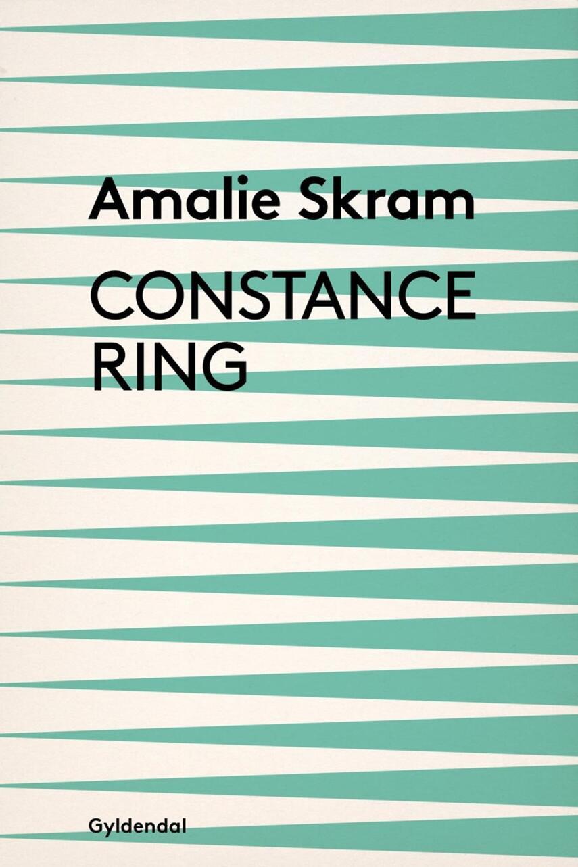 Amalie Skram: Constance Ring : roman (Ved Janet Garton)