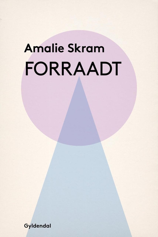 Amalie Skram: Forraadt