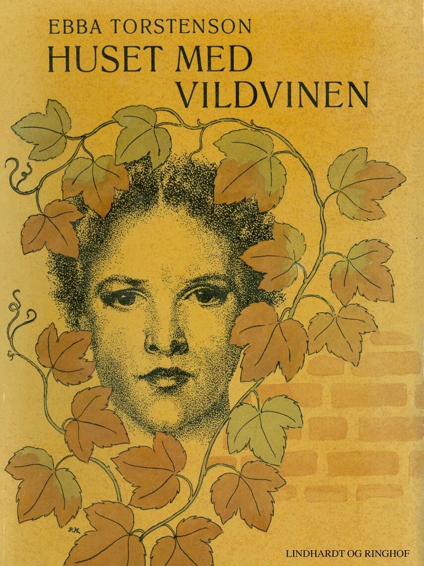 Ebba Torstenson: Huset med vildvinen