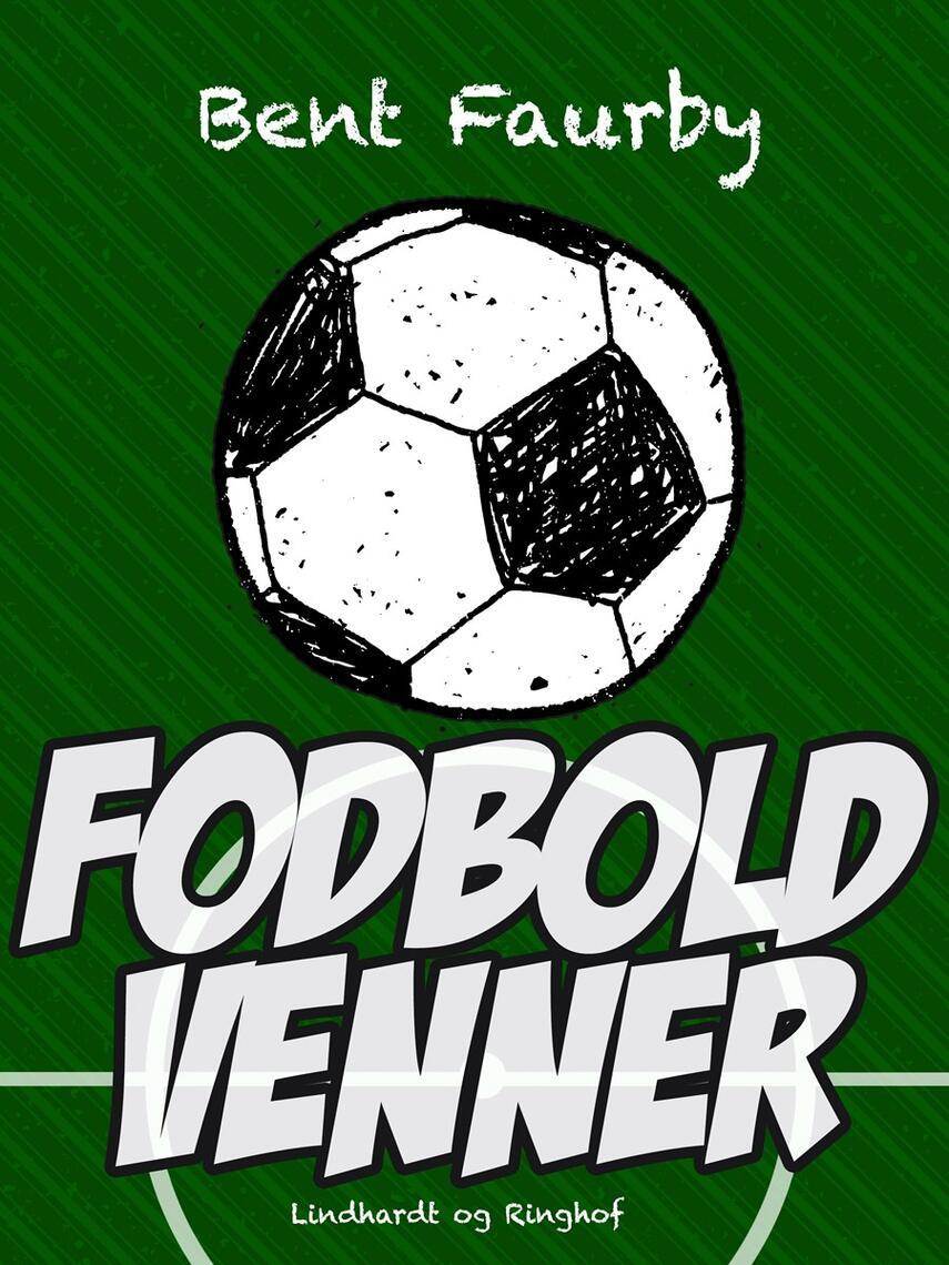 Bent Faurby: Fodboldvenner