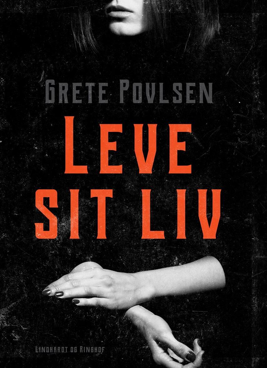 Grete Povlsen (f. 1915): Leve sit liv