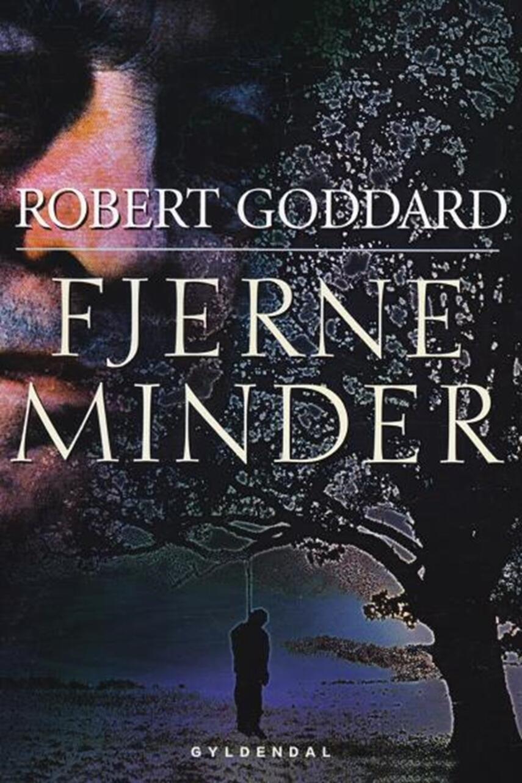 Robert Goddard: Fjerne minder