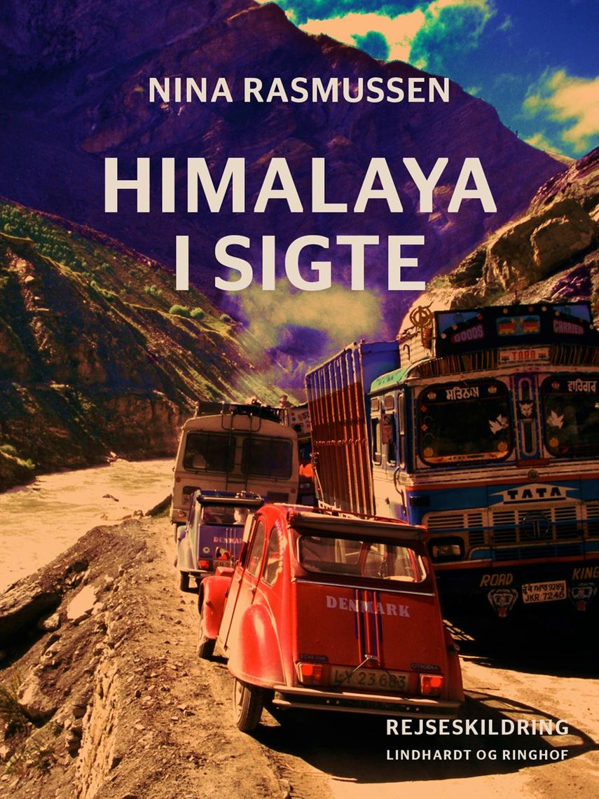 Nina Rasmussen (f. 1942): Himalaya i sigte : rejseskildring