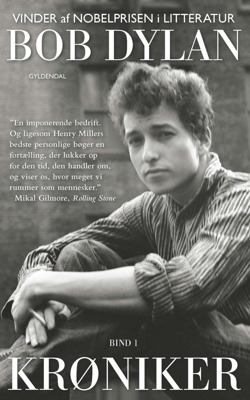 Bob Dylan: Krøniker. Bind 1