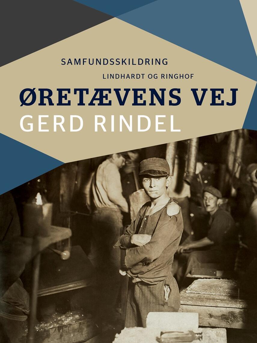 Gerd Rindel: Øretævens vej : samfundsskildring
