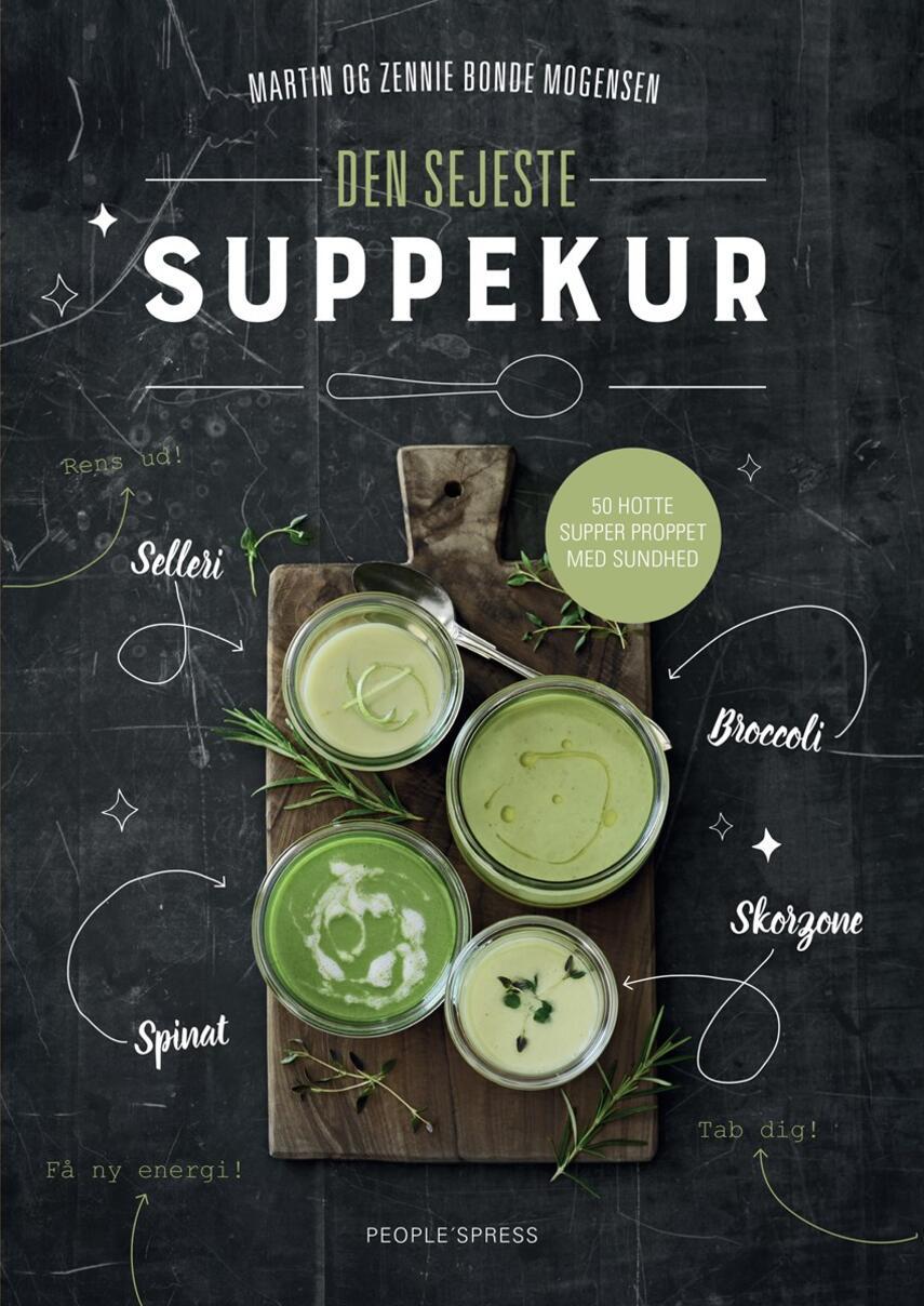 Zennie Bonde Mogensen, Martin Bonde Mogensen: Den sejeste suppekur