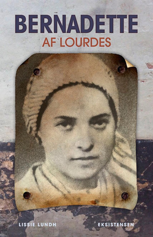 Lissie Lundh: Bernadette af Lourdes