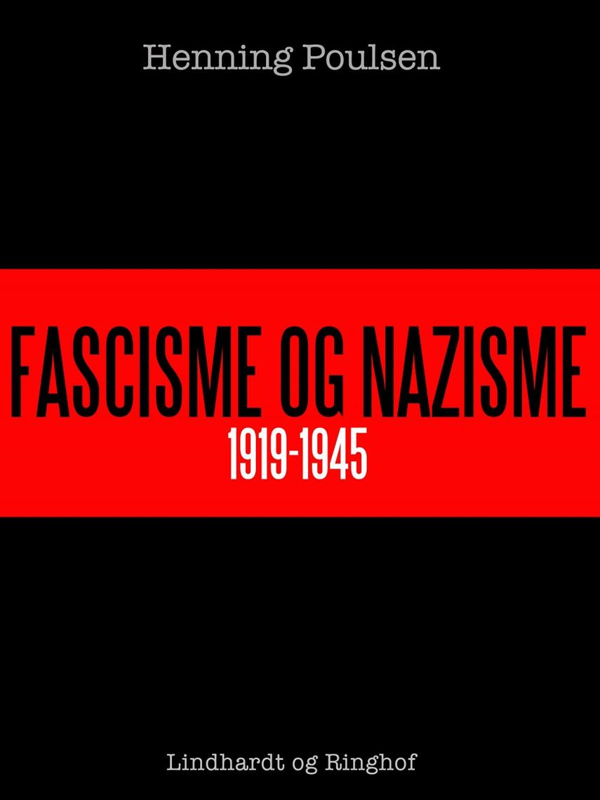Henning Poulsen (f. 1934): Fascisme og nazisme 1919-1945