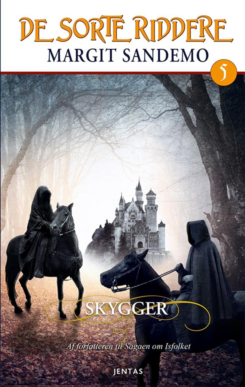 Margit Sandemo: Skygger