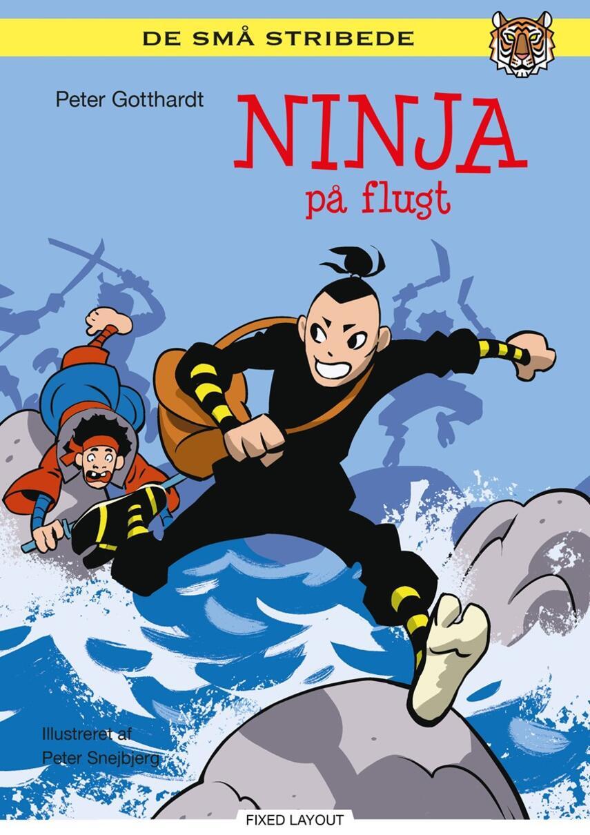 Peter Gotthardt: Ninja på flugt