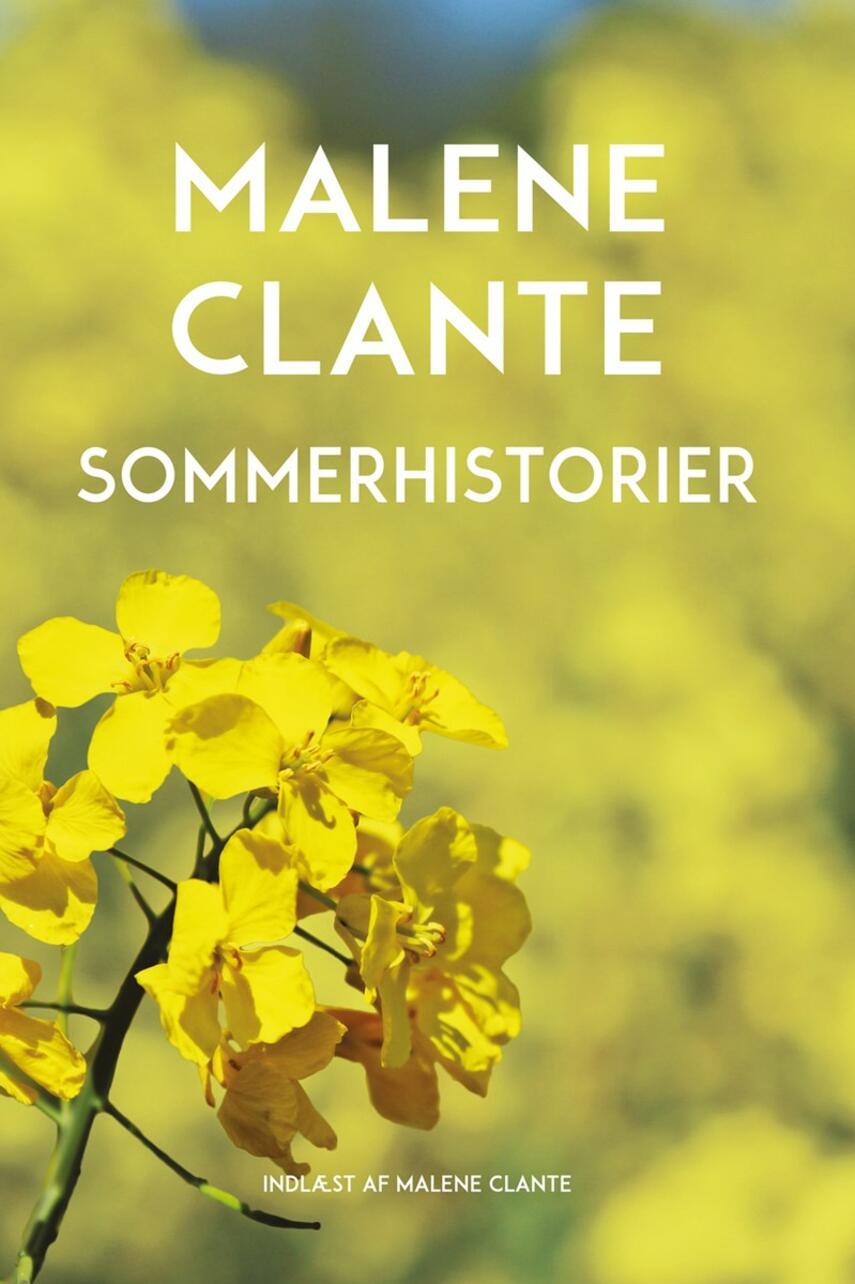 Malene Clante: Sommerhistorier