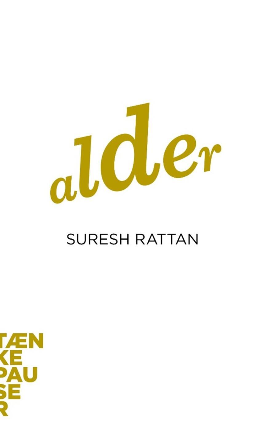 Suresh Inder Singh Rattan: Alder