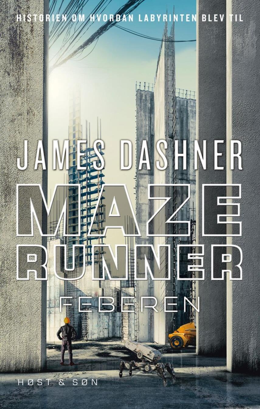 James Dashner: Maze runner - feberen