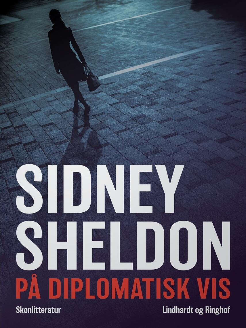 Sidney Sheldon: På diplomatisk vis