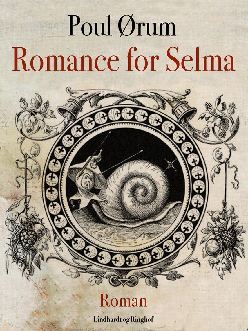 Poul Ørum (f. 1919): Romance for Selma : roman