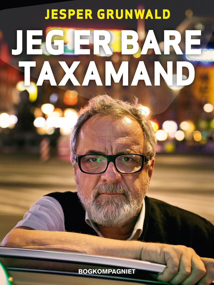 Jesper Grunwald: Jeg er bare taxamand