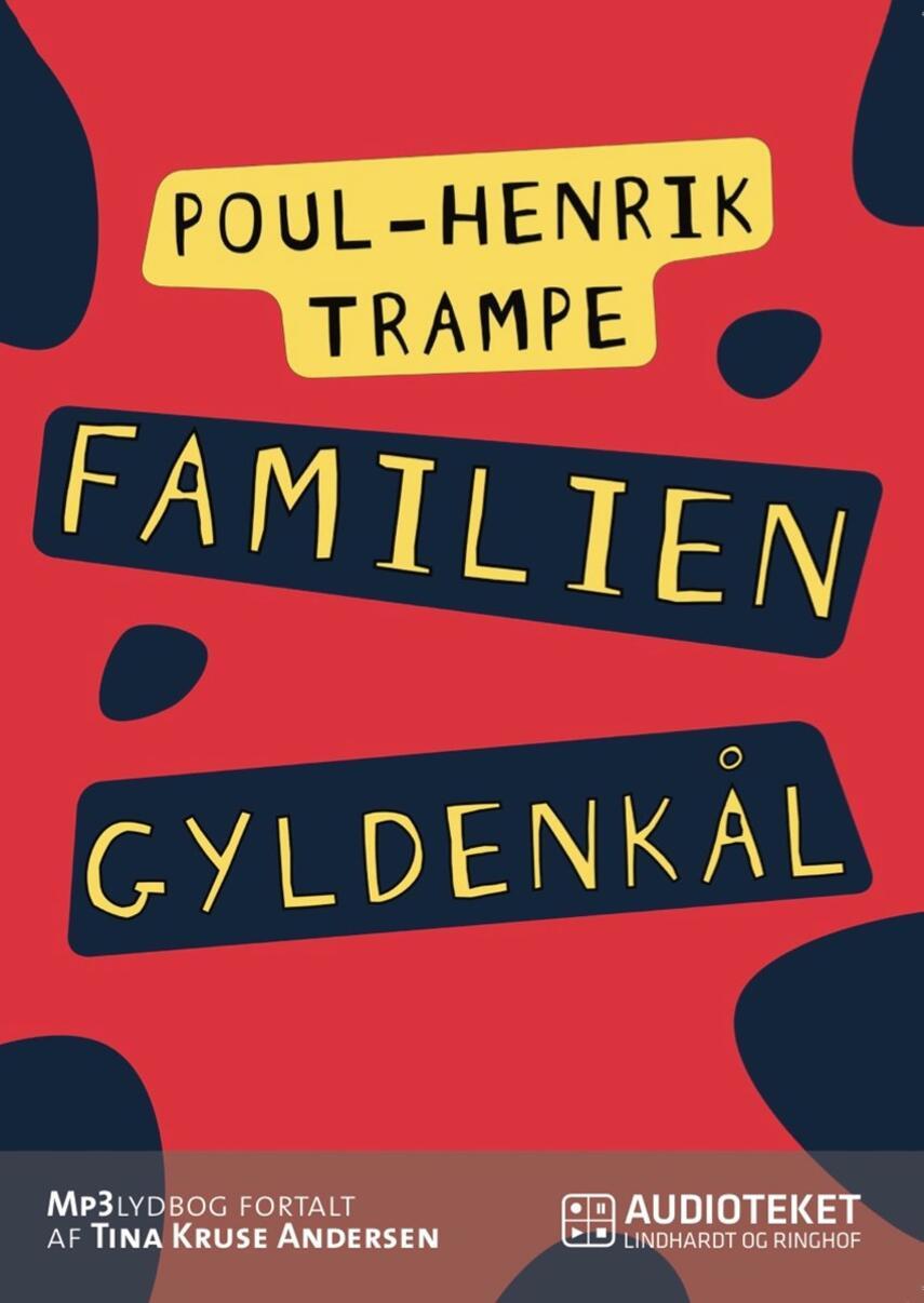 Poul-Henrik Trampe: Familien Gyldenkål