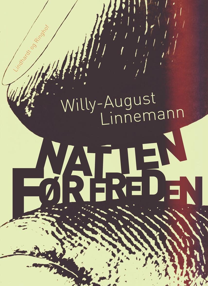 Willy-August Linnemann: Natten før freden