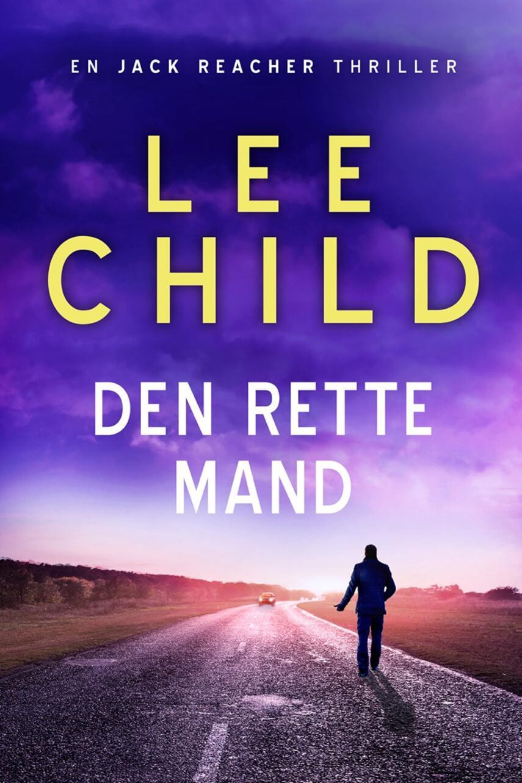 Lee Child: Den rette mand