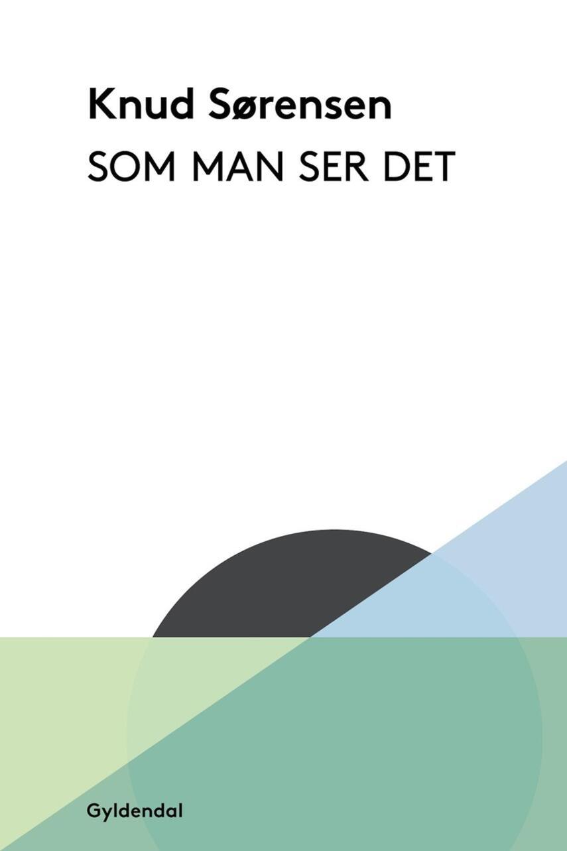 Knud Sørensen (f. 1928-03-10): Som man ser det