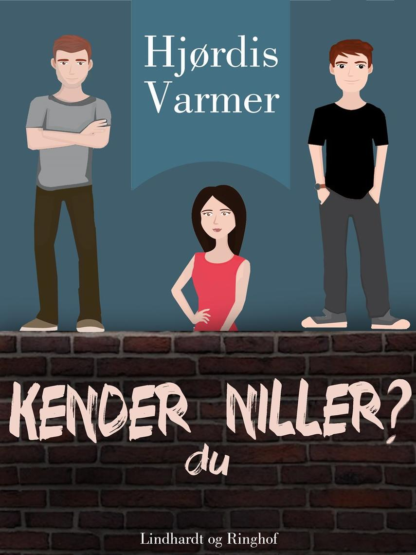 Hjørdis Varmer: Kender du Niller?