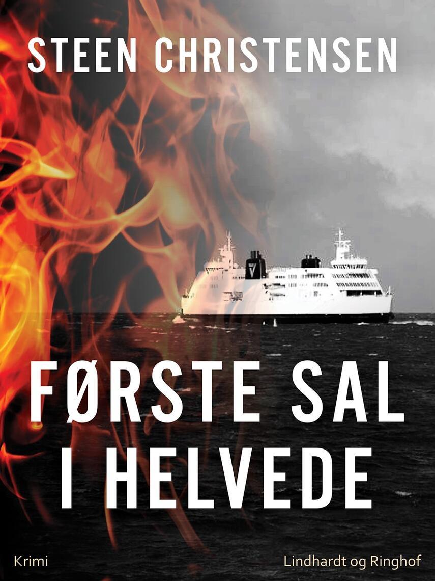 Steen Christensen (f. 1944): Første sal i helvede : krimi