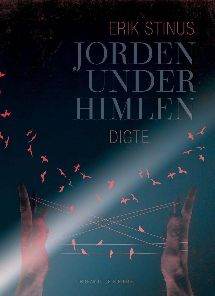 Erik Stinus: Jorden under himlen : digte