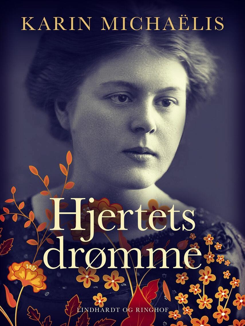 Karin Michaëlis: Hjertets drømme : fortællinger