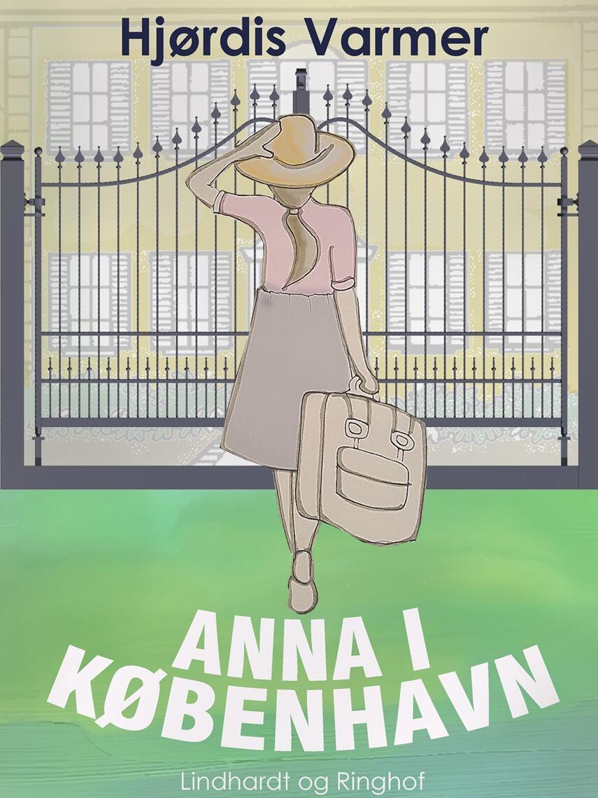Hjørdis Varmer: Anna i København