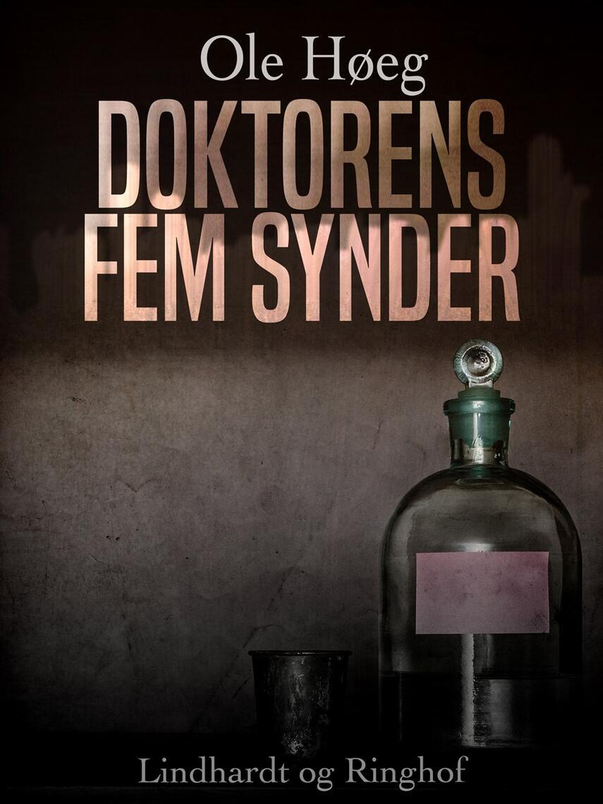 Ole Høeg: Doktorens fem synder