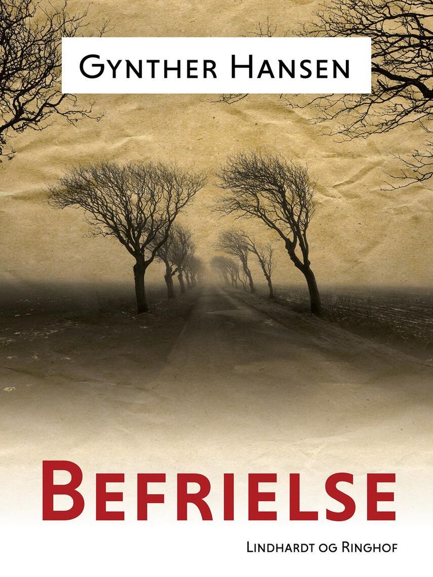 Gynther Hansen (f. 1930): Befrielse