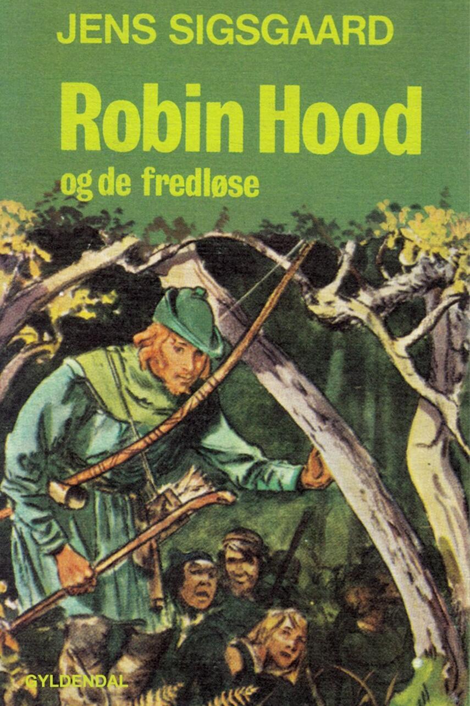 Jens Sigsgaard: Robin Hood og de fredløse