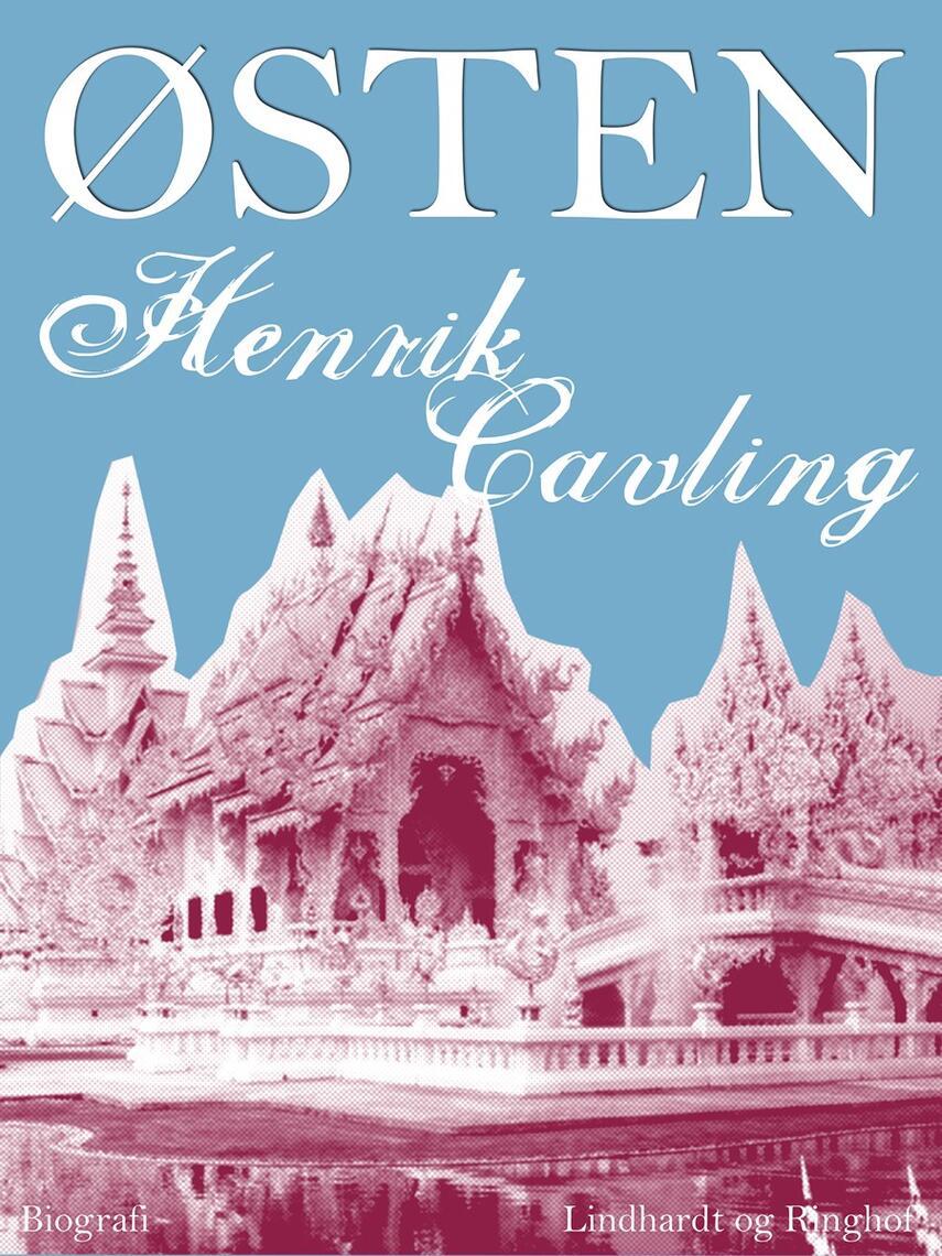 Henrik Cavling: Østen