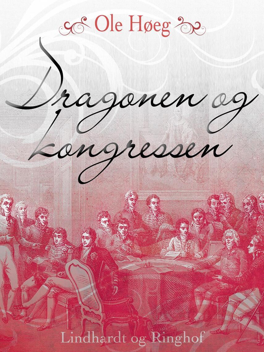 Ole Høeg: Dragonen og kongressen