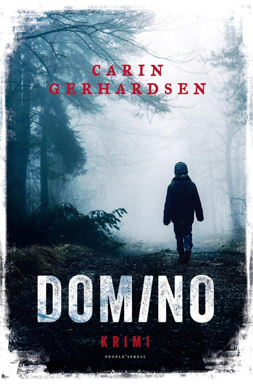 Carin Gerhardsen: Domino : krimi