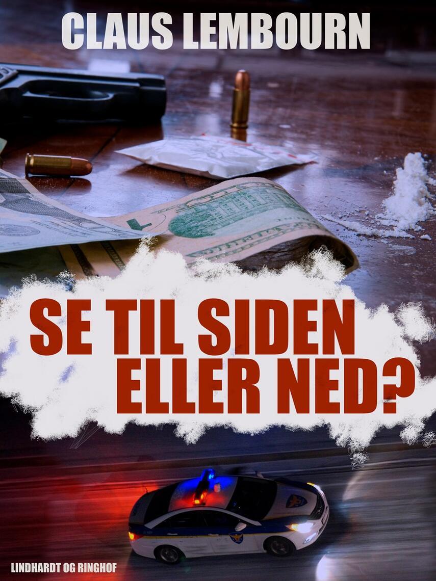 Claus Lembourn: Se til siden eller ned?