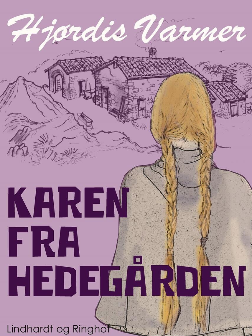 Hjørdis Varmer: Karen fra Hedegården