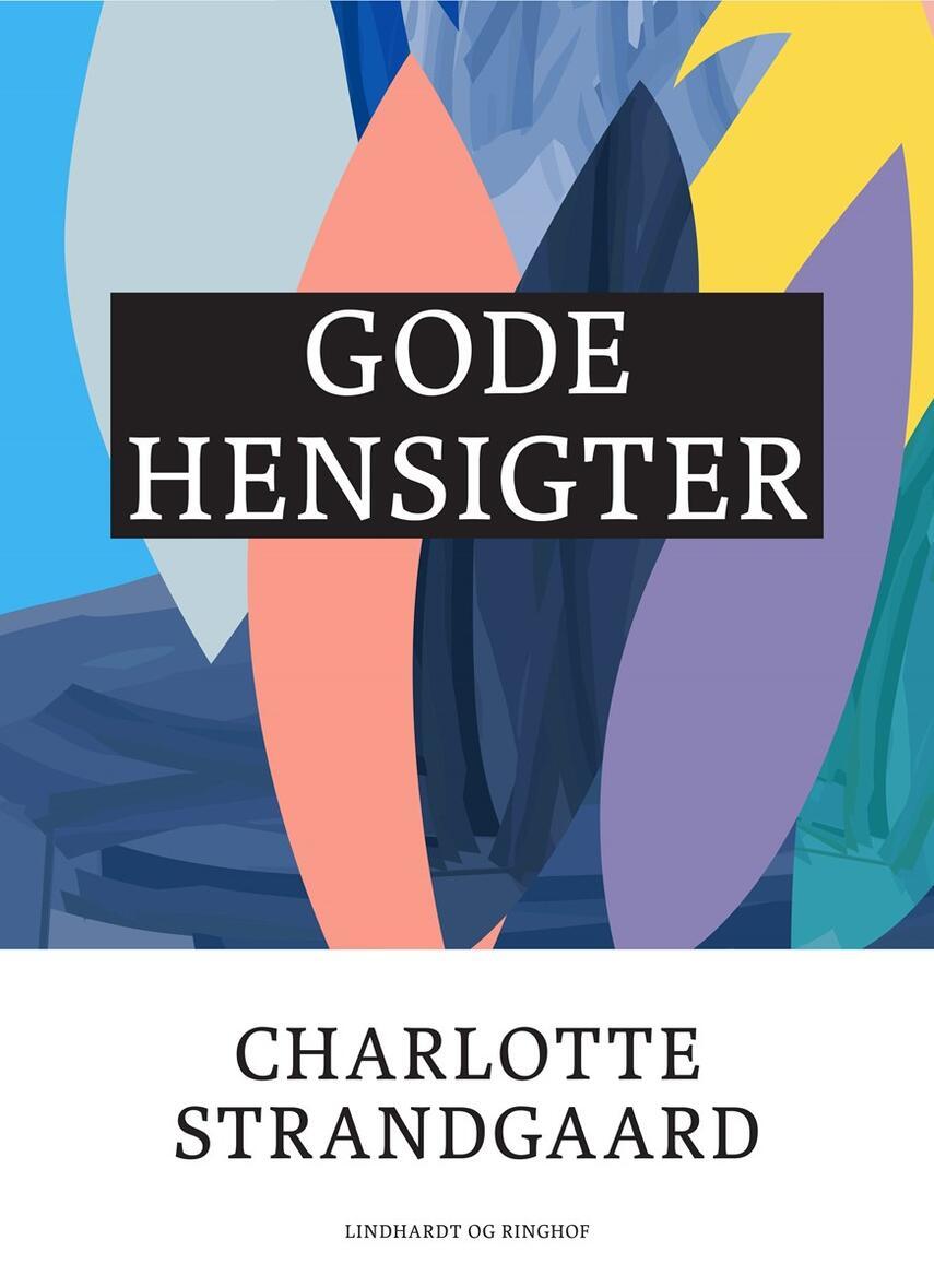Charlotte Strandgaard: Gode hensigter