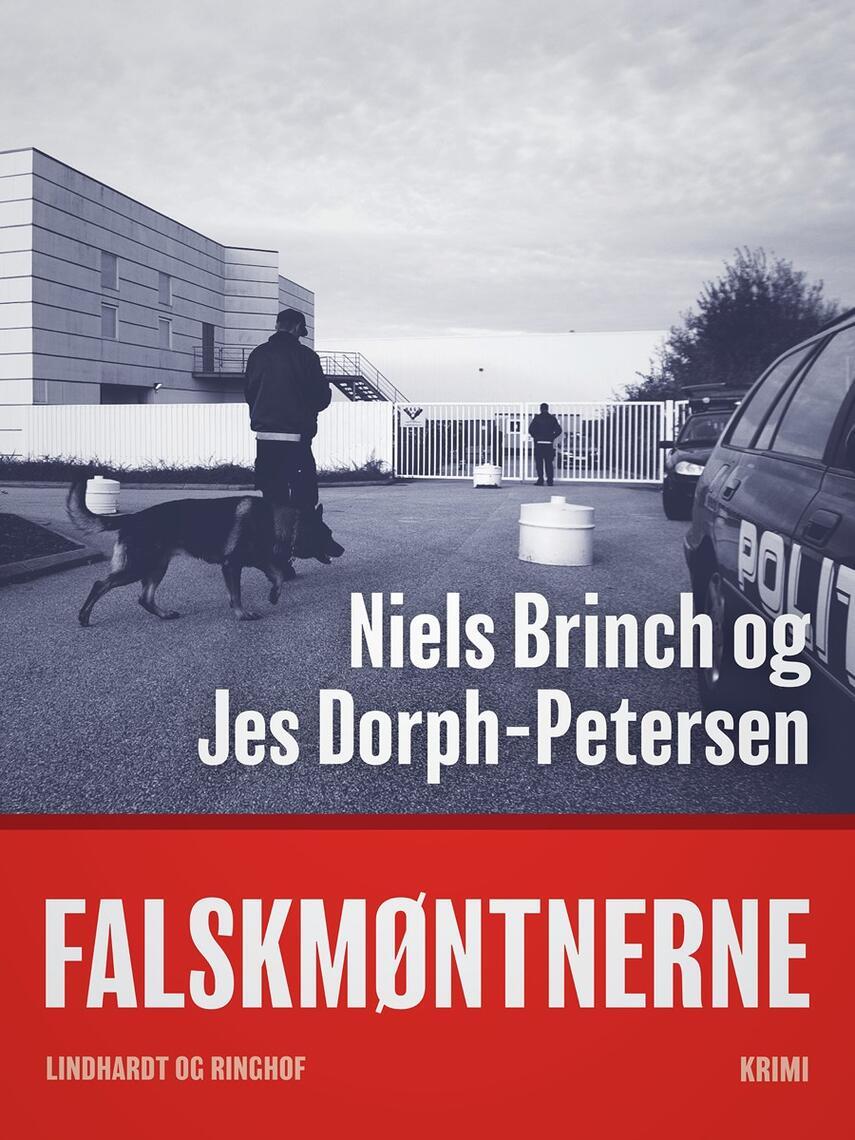 Niels Brinch, Jes Dorph-Petersen: Falskmøntnerne : krimi