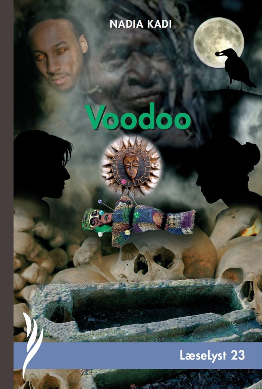 Nadia Kadi: Voodoo